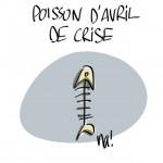 Poisson d'avril de crise