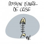 Poisson d'avril de crise