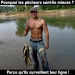 Pourquoi les pêcheurs sont minces ?