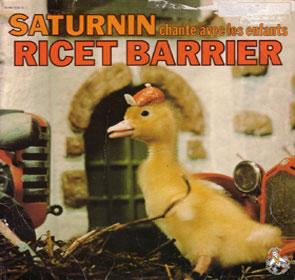 Saturnin le petit caneton, chanté par Ricet Barrier