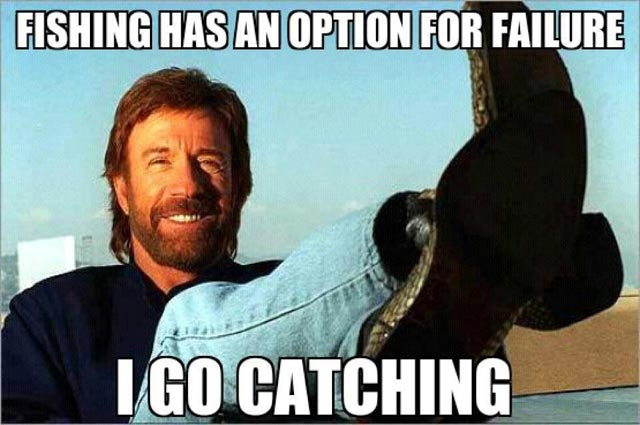 chuck norris doesn't go fishing but catching